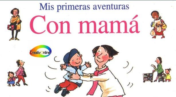 mis primeras aventuras con mama